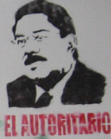 Ulises Ruiz Asesino, State Terrorist in Oaxaca