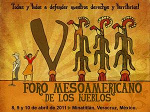 VIII° Foro Mesoamericano De Los Pueblos