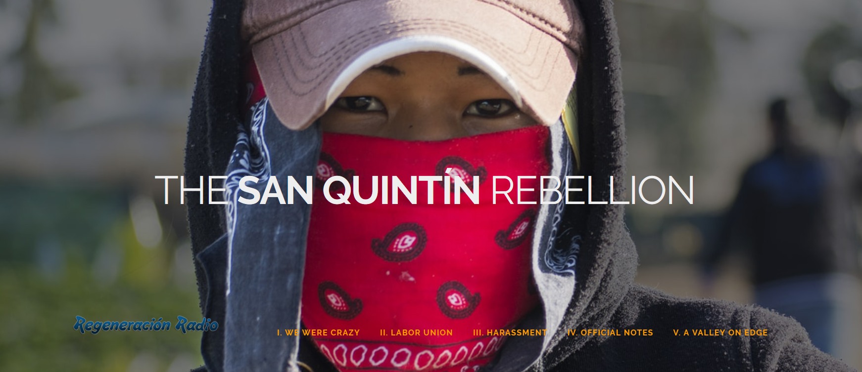 The San Quintín Rebellion