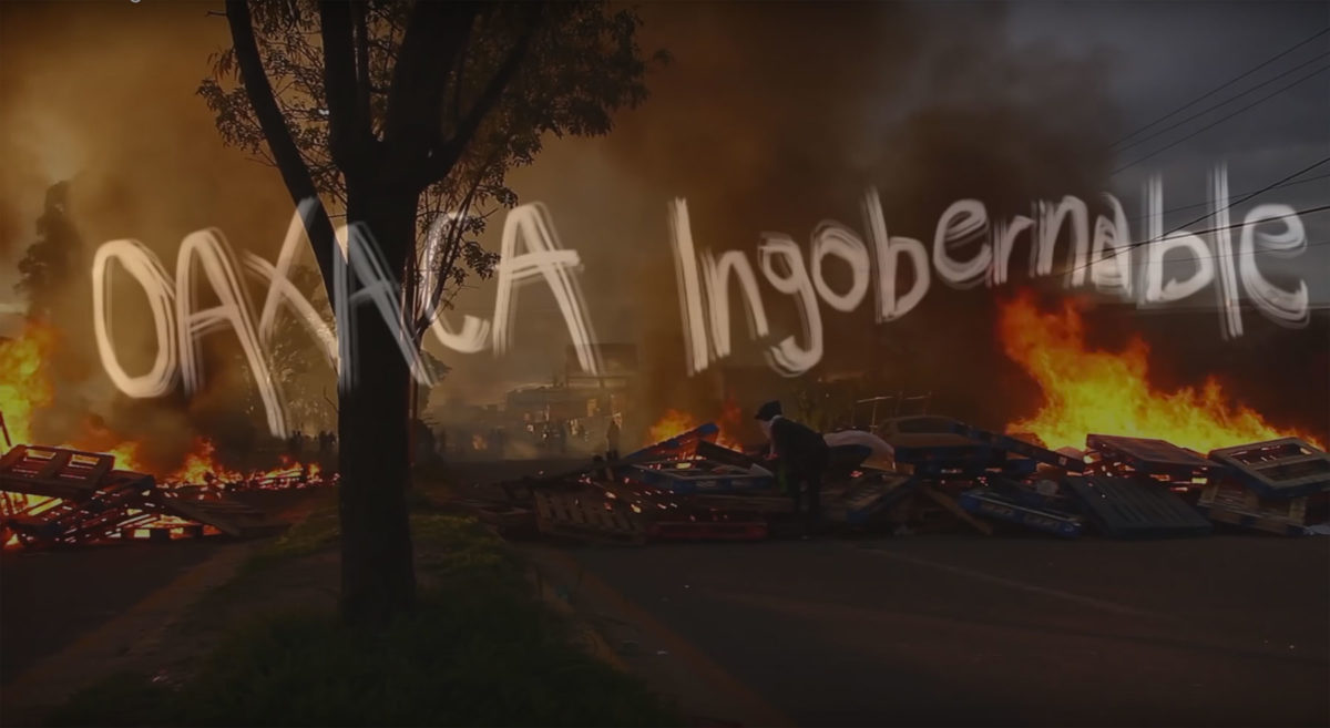 New Documentary: Oaxaca Ingobernable